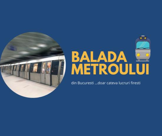 Balada metroului din Bucuresti